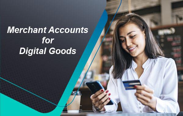 digital-goods-merchant-account